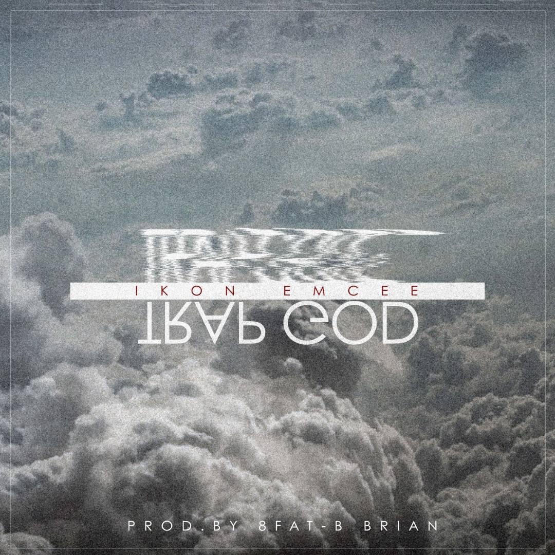 Ikon Emcee- Trap God – Kwacha Entertainment Network